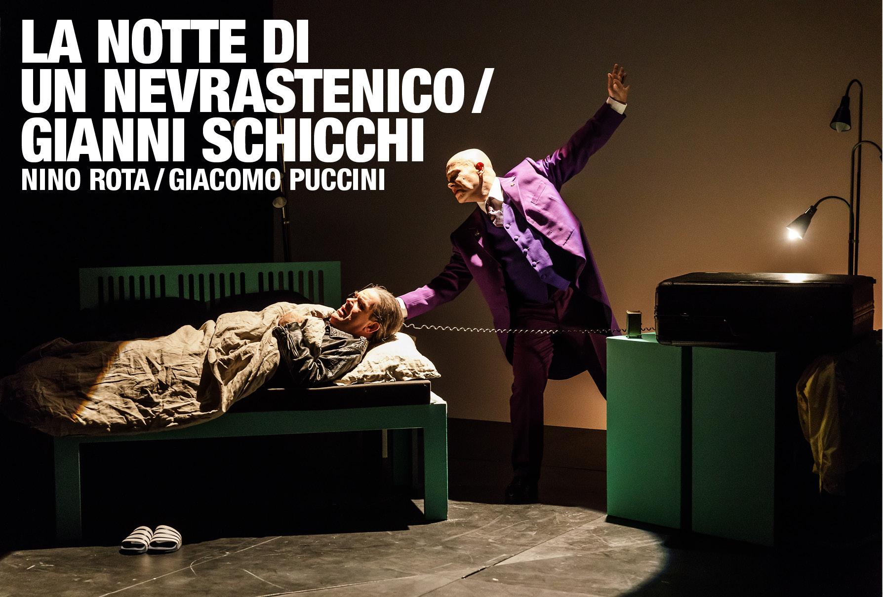 La notte di un nevrastenico / Gianni Schicchi