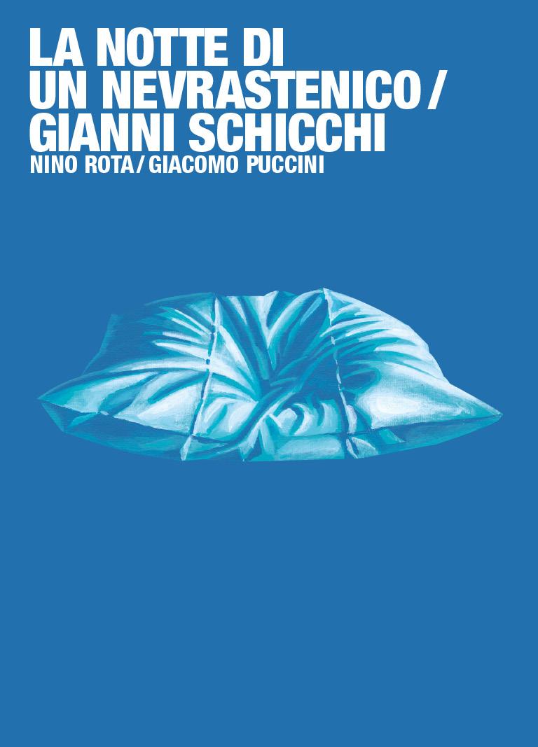 La notte di un nevrastenico / Gianni Schicchi title=