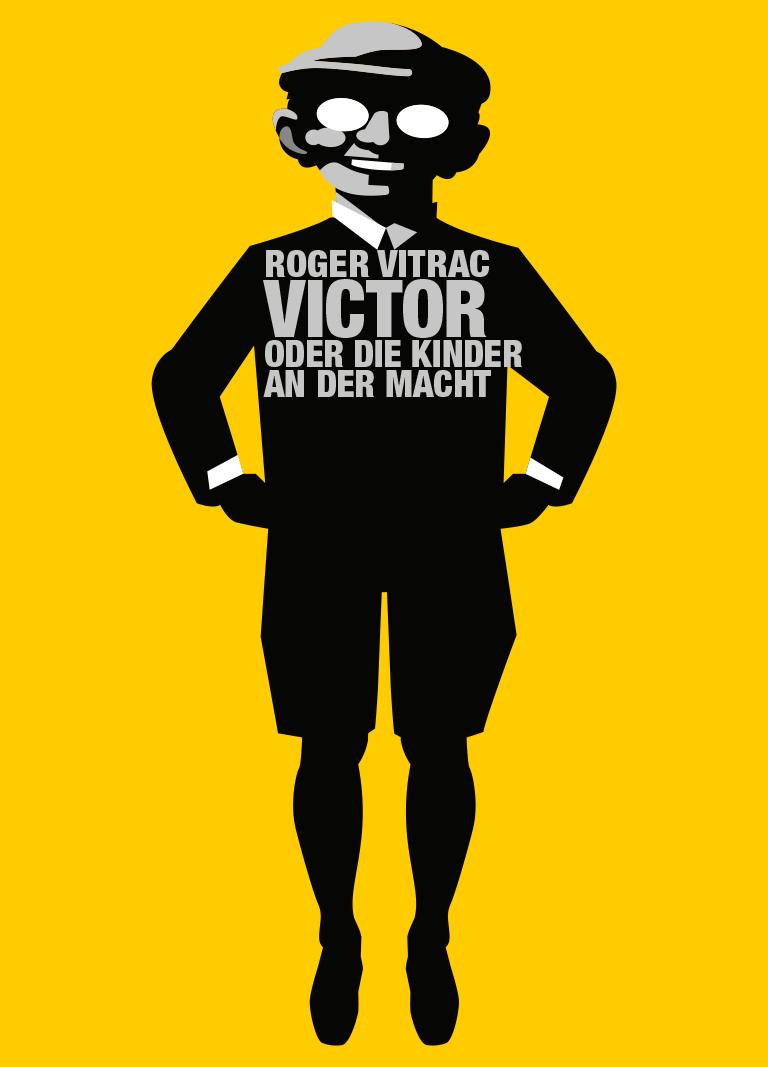 Victor oder die Kinder an der Macht title=