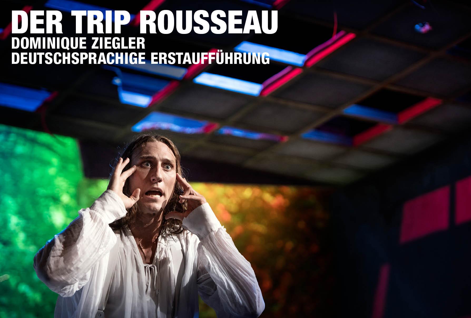 Der Trip Rousseau